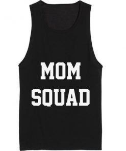 Mom Squad Summer Tank top Funny T shirt Quotes