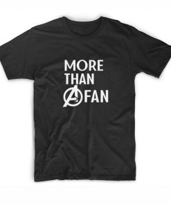 More Than A Fan T-shirt
