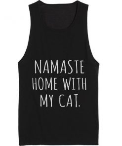 Namaste Home With My Cat Summer Tank top Funny T shirt Quotes