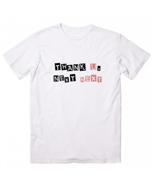 Thank U Next T-shirt