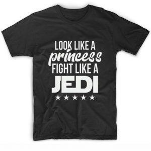 Look Like A Princess Fight Like A Jedi T-Shirt