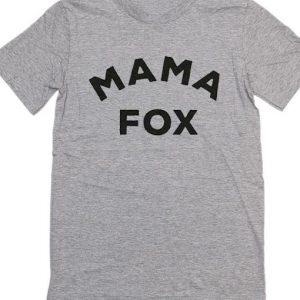 Mama Fox T-Shirt