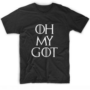 Oh My Got Tee T-Shirt