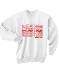 Whatever it Takest Endgame Sweater