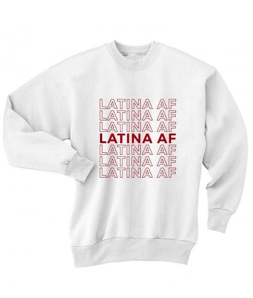 Latina AF Sweater