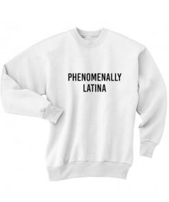Phenomenally Latina Sweater