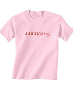 Sweetener T-Shirt