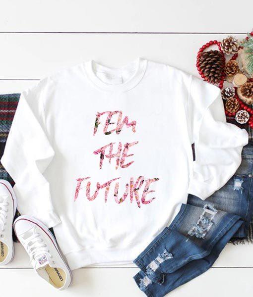 Fem The Future Sweatshirt