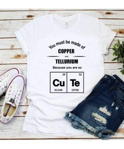 Cute Copper & Tellurium shirt