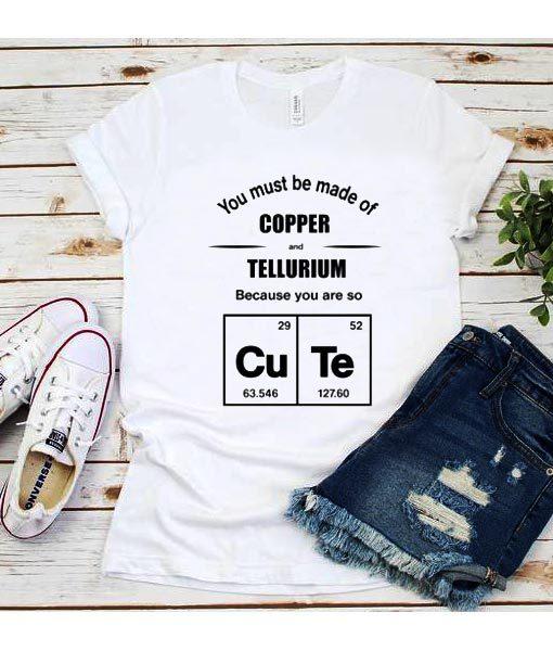 Cute Copper & Tellurium shirt