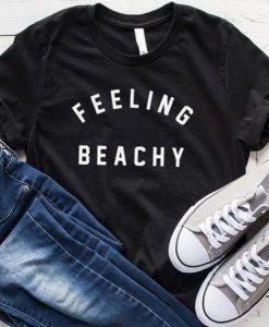Feeling Beachy T-shirt