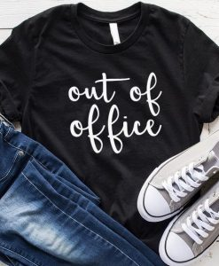 Out of Office T-shirt