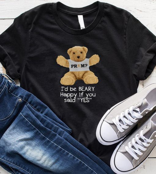 Prom Beary Happy Promposal Idea shirt