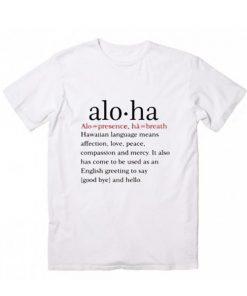 Aloha Definition T-Shirt