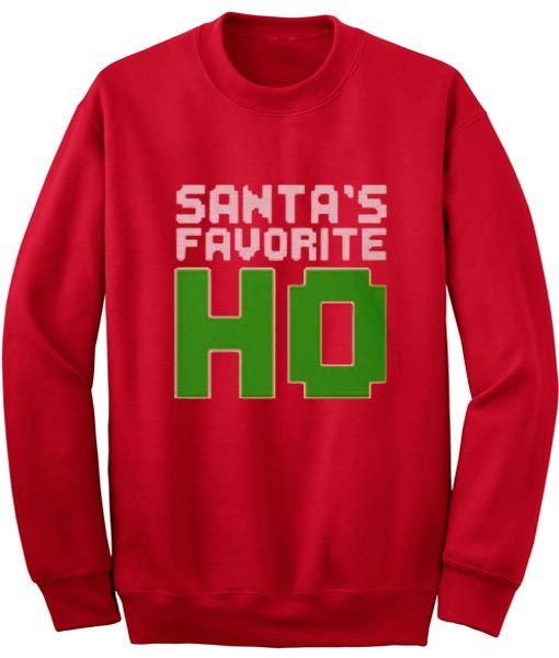 Santa's Favorite Ho Funny Ladies Sweatshirt
