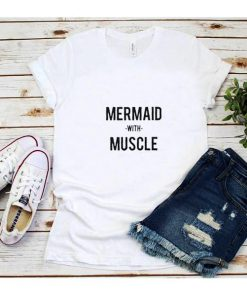 Mermaid With Muscles T-Shirt