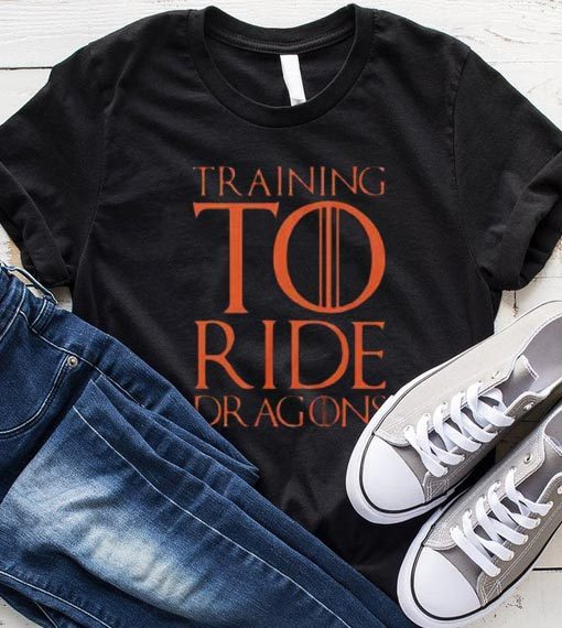 Training To Ride Dragons T-Shirt