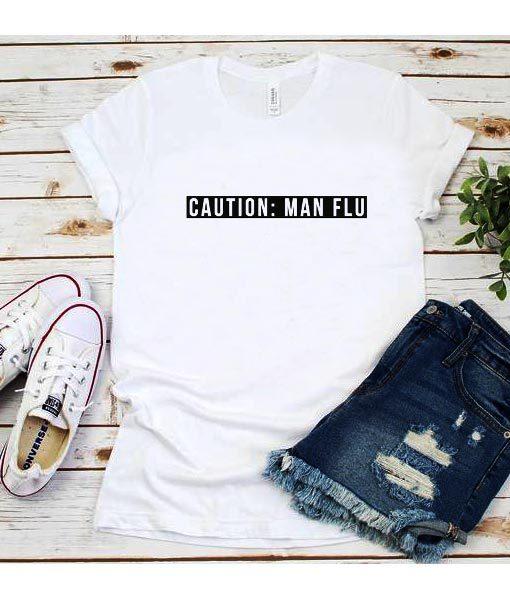 Caution Man Flu T-Shirt