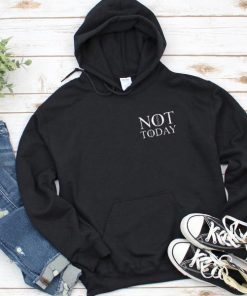 Not Today Pocket Game Of Thrones Hoodie