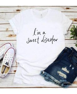 I'm A Sweet Disaster T-Shirt
