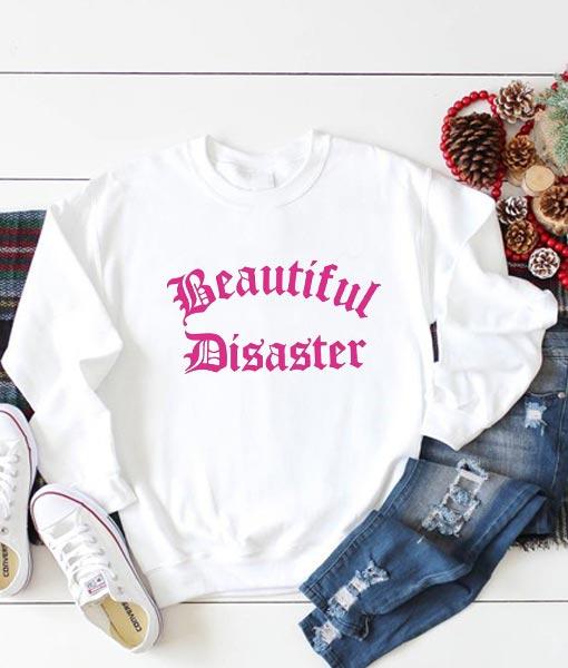 Beautiful Disaster Sweatshirt