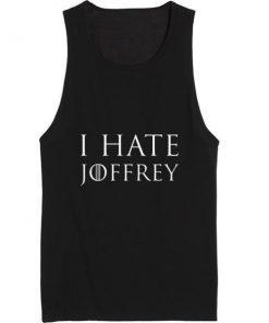 I Hate Joffrey Summer Tank top