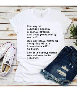 She Quotes Strong Girls T-Shirt