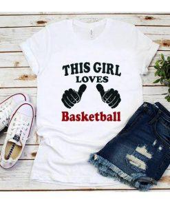 This Girl Loves Basketball T-Shirt