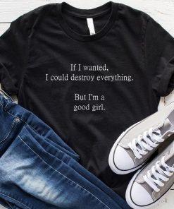 I'm A Good Girl T-Shirt