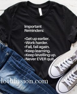Important Reminders T-Shirt