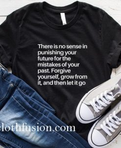 There is No Sense T-Shirt