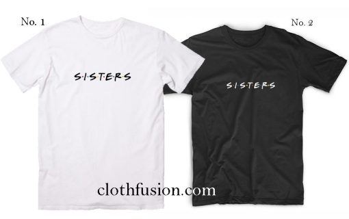 Cute matching Sister outfit T-Shirt