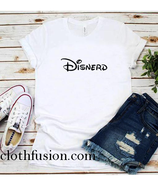 Disnerd Funny T-Shirt