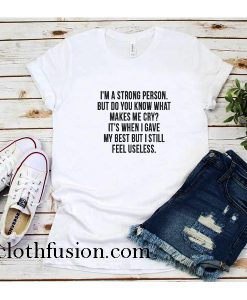 I'm A Strong Person T-Shirt