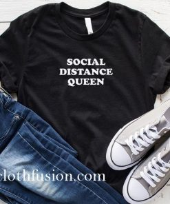 Social Distance Queen Introvert T-Shirt