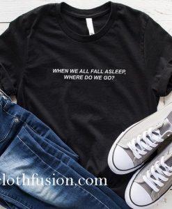 Billie Eilish Merch When We All Fall Asleep Where Do We Go Bury A Friend T-Shirt