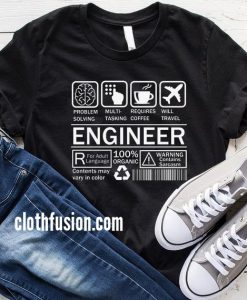 Engineer Warning Label T-Shirt