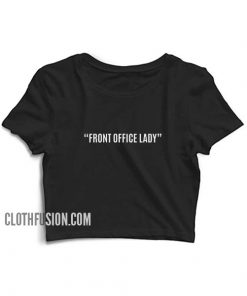 Front Office Lady Crop Top