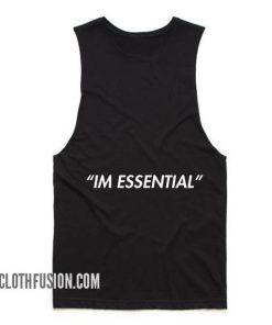 I'm Essential Summer Tank top