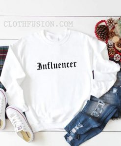 Influencer Sweatshirt