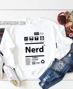 Nerd Warning Label Sweatshirt