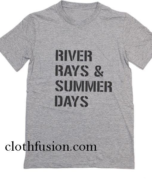 River Rays & Summer Days T-Shirt