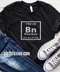 Bourbon Periodic Table Element T-Shirt