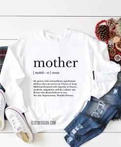 Mother Definition Birthday Gift for Mom Sweatshirt