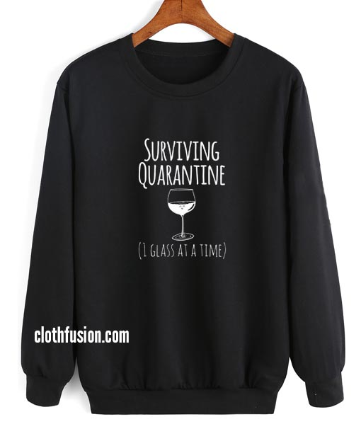 Surviving Quarantine Sweatshirt