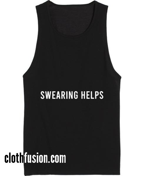 Swearing Helps Workout Tank top