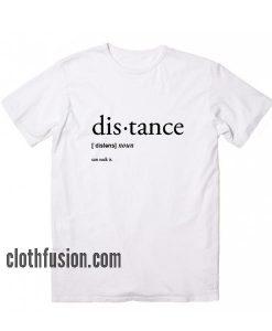 Distance Definition T-Shirt
