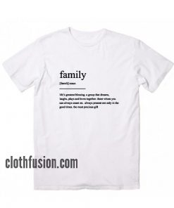 Family Definition T-Shirt