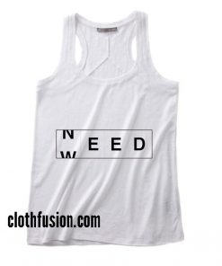 Need Weed Summer Holiday Tank top