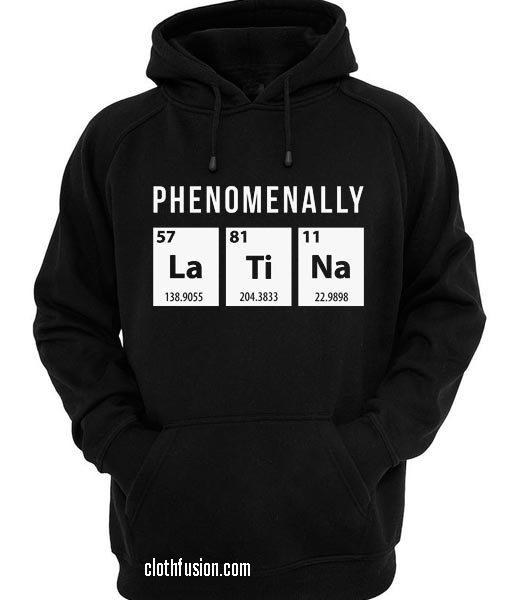 Phenomally Latina Hoodies